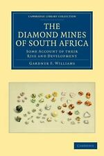 Cambridge Library Collection - Technology: The Diamond Mines of South Africa...
