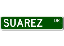 SUAREZ Street Sign - Personalized Last Name Sign