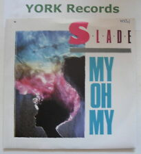 """SLADE - My Oh My - Excellent Condition 7"""" Single"""