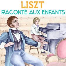 CD Liszt raconté aux enfants - Jacques Dacqmine