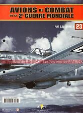 AVIONS DE COMBAT 23 WW2 FIAT G.55 Série 1 G55 ; MONTEFUSCO-BONET WW 2