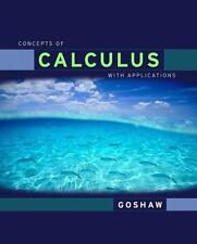 Concepts of Calculus With Applications, Updated Edition, Goshaw, Martha, Good Bo