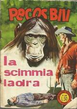 PECOS BILL -  GLI ALBI ANNO IV -  NUMERO 28 ED. FASANI 1964