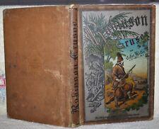 Höcker, Defoe,Robinson Crusoe, Fahrten, Erlebnisse, Illu. Schaefer, um 1890-1900