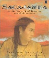 Sacajawea: The Story of Bird Woman and the Lewis and Clark Expedition  -