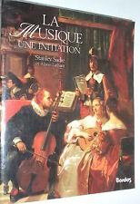 LA MUSIQUE UNE INITIATION de Stanley SADIE et Alison LATHAM 1990 (musique)