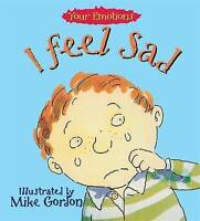I Feel Sad by Brian Moses (Paperback, 1994)