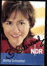 Britta Schnebel NDR Autogrammkarte Original Signiert ## BC 23329