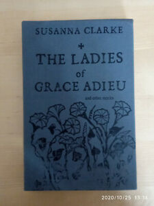 The Ladies of Grace Adieu Charles Vess and Susanna Clarke