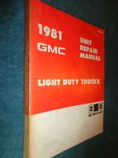 1981 GMC TRUCK UNIT REPAIR SHOP MANUAL / SERVICE BOOK / ORIG PICKUP JIMMY & MORE