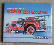 HC w DJ BOOK CANADIAN HISTORY OF FIRE ENGINES Baird Vanwell PHOTOGRAPHS Fighter