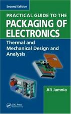 Practical Guide to the Packaging of Electronics  Second Edition  Ther