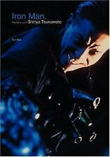 Iron Man: The Cinema of Shinya Tsukamoto by Tom Mes