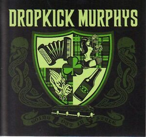 Dropkick Murphys sticker for Going Out In Style  cd Boston NEW