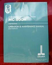 Okuma MC-800H Operation & Maint. Manual: 3533-E-R1 (12083)