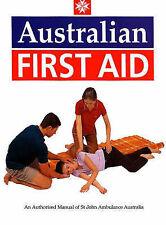 Australian First Aid by St. John's Ambulance, St John Ambulance Australia (Pape…