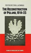 Reconstruction of Poland 1914-23 (Studies in Russia and East Europe), Latawaski,