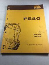 Fiat Allis FE40 Excavator Service Manual