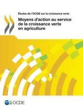Études de l'Ocde Sur la Croissance Verte Moyens d'Action Au Service de la...