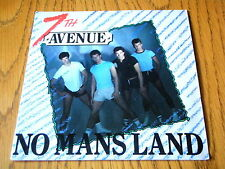 "SEVENTH AVENUE - NO MAN'S LAND  7"" VINYL PS"