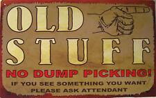 Old Stuff No Dumping Antique Rustic Vintage Metal Sign