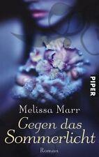 Gegen das Sommerlicht: Roman von Marr, Melissa