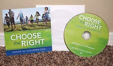 Choose the Right Songs for Children 2012 Clive Romney Music CD LDS MORMON