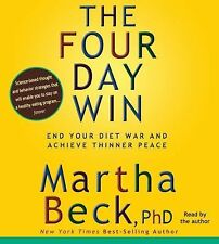 The Four-Day Win: How to End Your Diet War and Achieve Thinner Peace Four Days a