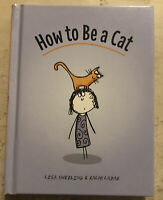 Used Book ~ How to Be A Cat By Lisa Swerving & Ralph Lazar