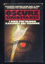 Oscure circostanze,racconti del terrore,Club del Libro 1982 Blackwood,Jacobs.. R
