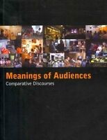 Meanings of Audiences Comparative Discourses by Richard Butsch 9780415837309