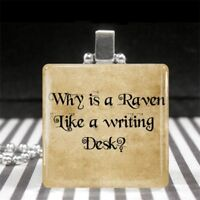 Alice in Wonderland Quote Necklace Why is a Raven Like a Writing Desk? Jewelry