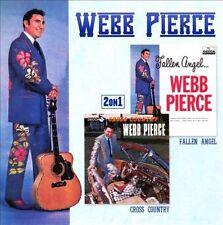 WEBB PIERCE - FALLEN ANGEL/CROSS COUNTRY (NEW CD)