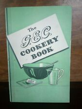 THE G. E. C. COOKERY BOOK, LONDON 1949