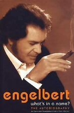 Engelbert- What's In a Name: The Autobiography