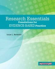 Research Essentials: Foundations for Evidence-Based Practice, Norwood, Susan L.