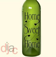 VINYL DECAL HOME SWEET HOME for WINE BOTTLE, CANDLE, LANTERN 17.5 X 8 cm
