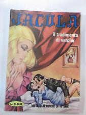 """FUMETTO EROTICO D'EPOCA """" JACULA """" ANNO XIII° N°314 1981 L1-105"""