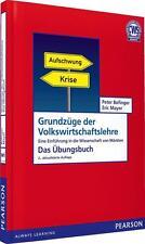 Grundzüge der Volkswirtschaftslehre - Das Übungsbuch von Eric Mayer und Peter Bofinger (2010, Taschenbuch)