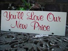 """COOL FUNKY OLD VINTAGE REAL ESTATE SIGN  """"YOU'LL LOVE OUR PRICE""""  MID CENTURY"""