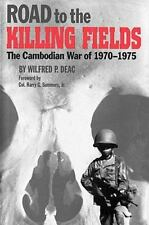 NEW - Road to the Killing Fields: The Cambodian War of 1970-1975