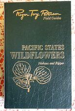 ROGER TORY PETERSON PACIFIC STATES WILDFLOWERS EASTON PRESS NATURE FIELD GUIDE