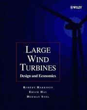 Large Wind Turbines: Design and Economics, Harrison, Robert, Hau, Erich, Snel, H