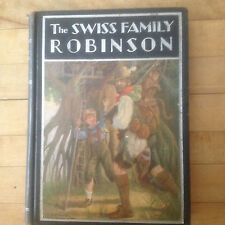 """The Swiss Family Robinson"" by Wyss.  Windermere Series, 1937 Hardcover"