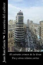 La Sonrisa Del Cadaver by Juan García (2014, Paperback)