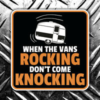 When the vans rocking  - don't come knocking vw camper caravan car sticker