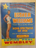 ESTHER WILLIAMS - AQUA SPECTACLE OF 1956 EMPIRE POOL WEMBLEY PROGRAMME