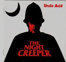 UNCLE ACID:THE NIGHT CREEPER