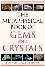 TheMetaphysical Book of Gems and Crystals by Megemont, Fl, Very Good, Paperback