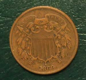 Better date 1869 XF 2 Cent coin